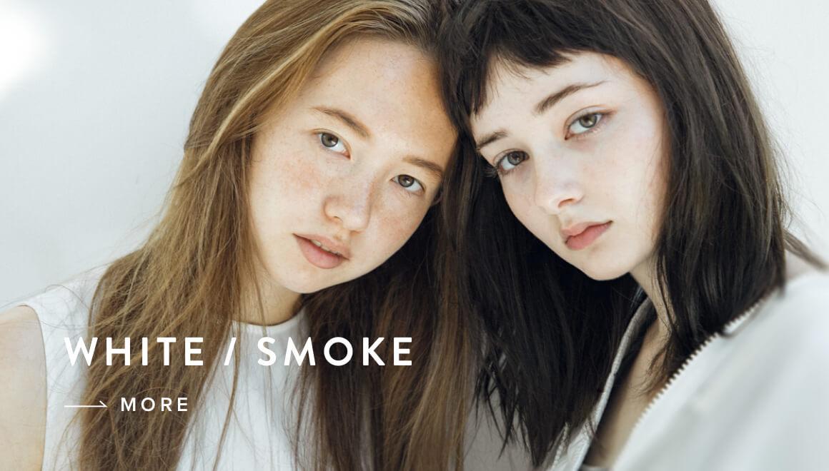 WHITE / SMOKE